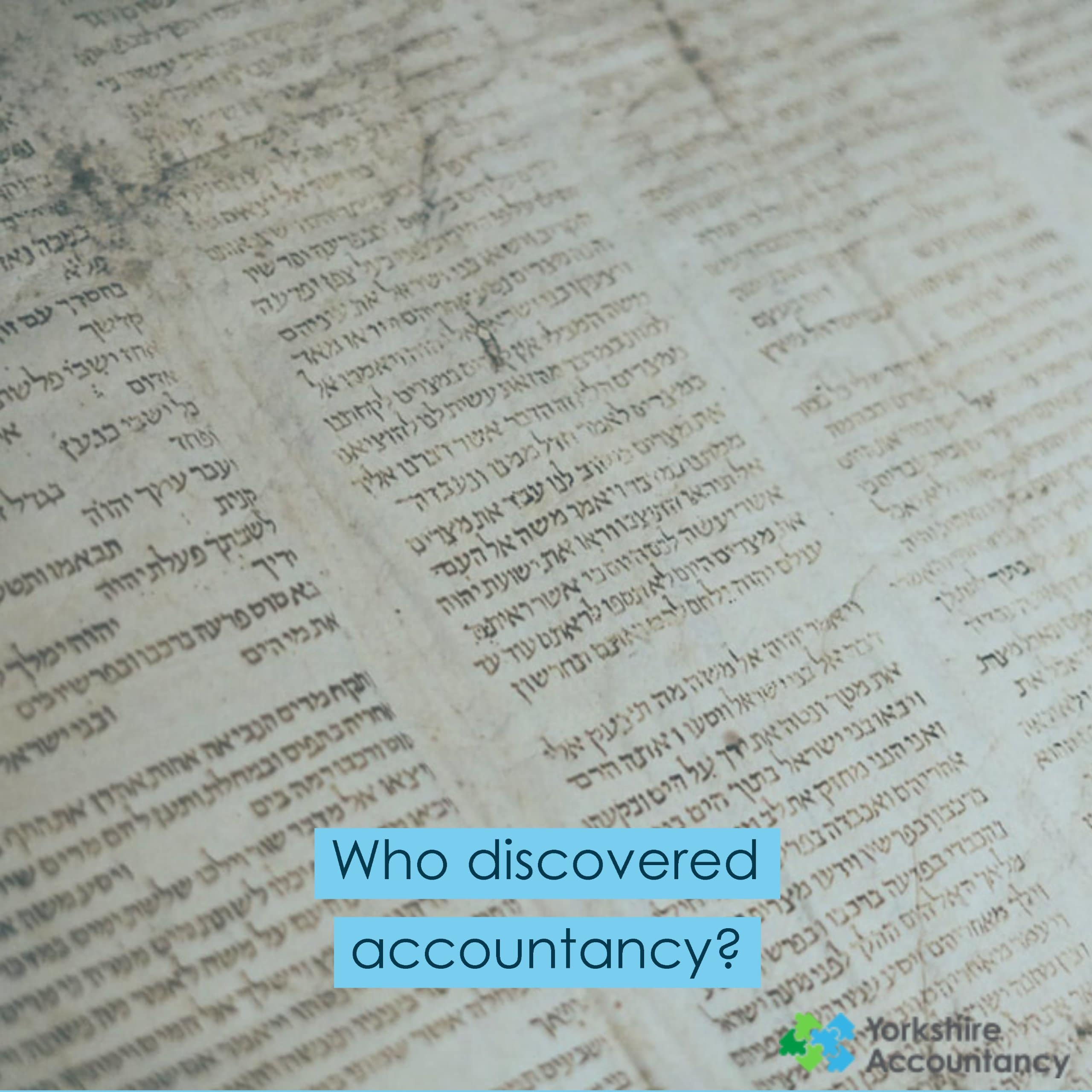Who discovered accountancy?