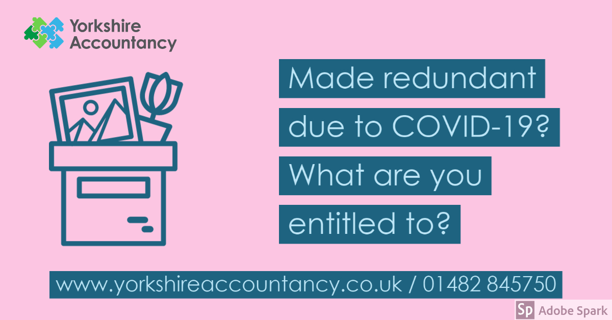 Made Redundant After COVID-19, What Are You Entitled To?