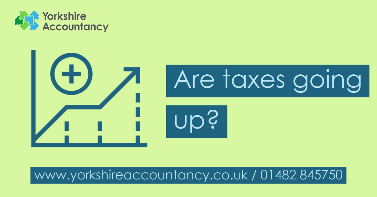 Are UK Taxes Going Up?