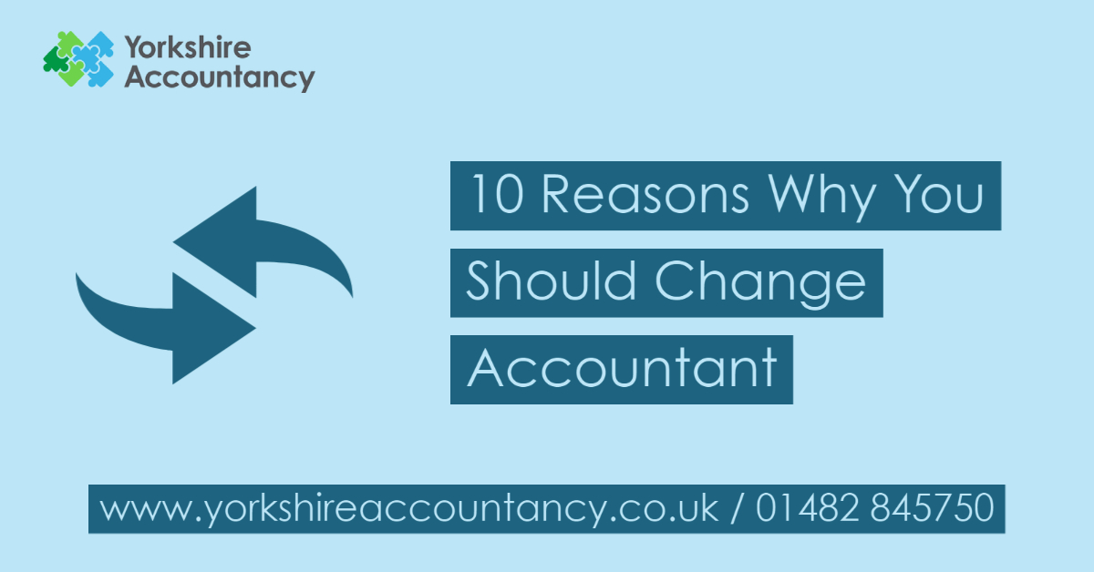 10 Reasons Why You Should Change Accountant